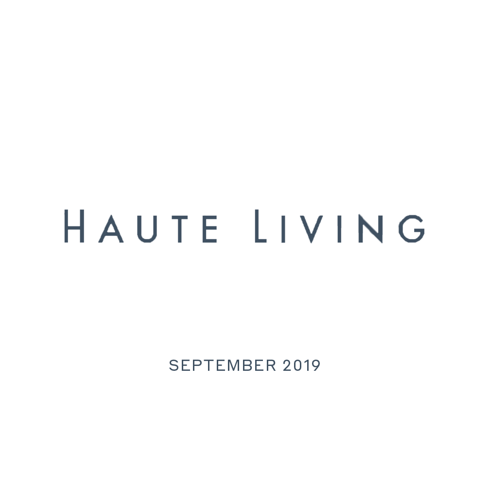 Haute Living - September 2019